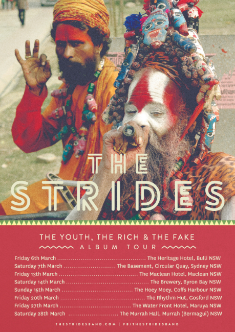 The Strides_The Youth The Rich and The Fake_2015 Tour