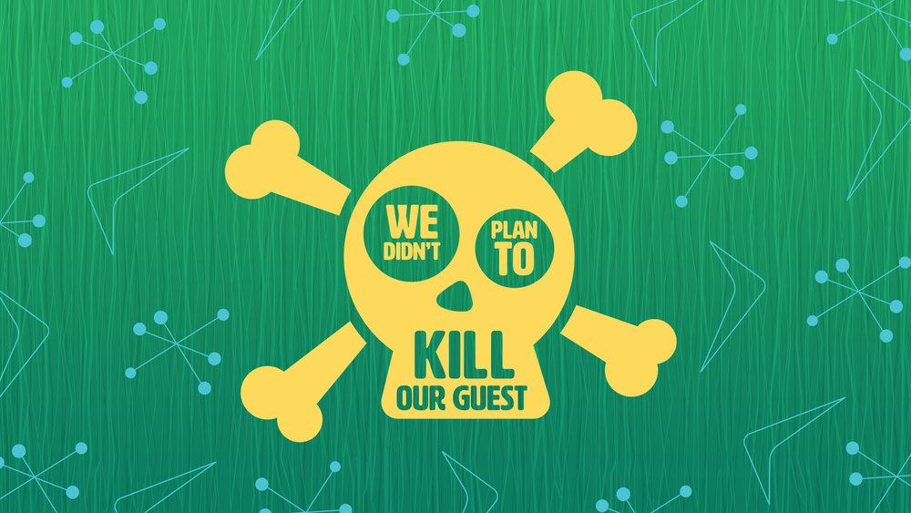 Kill Our Guest Thumb.jpg