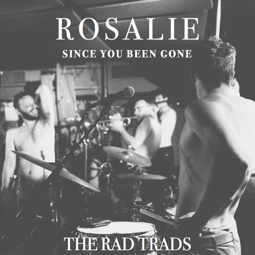 "new single ""Rosalie"", with B-side ""Since You Been Gone"" is now available for digital download and streaming!! iTunes: https://itunes.apple.com/us/album/rosalie-single/id1000260811 Band Camp: https://radtrads.bandcamp.com/album/rosalie-45 Spotify: https://open.spotify.com/artist/11105Yifs0sjm0DztksLiq"