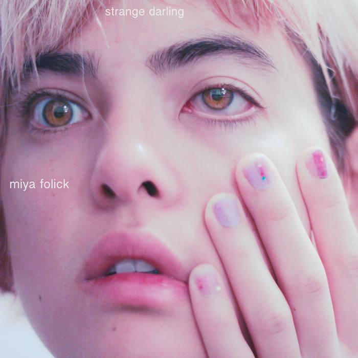 #12 - Miya Folick - Strange Darling