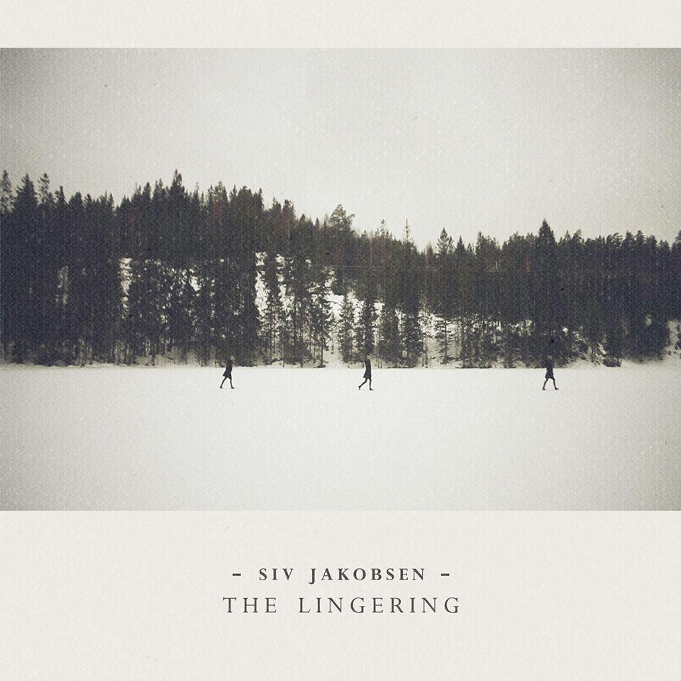 #11 - Siv Jakobsen - The Lingering
