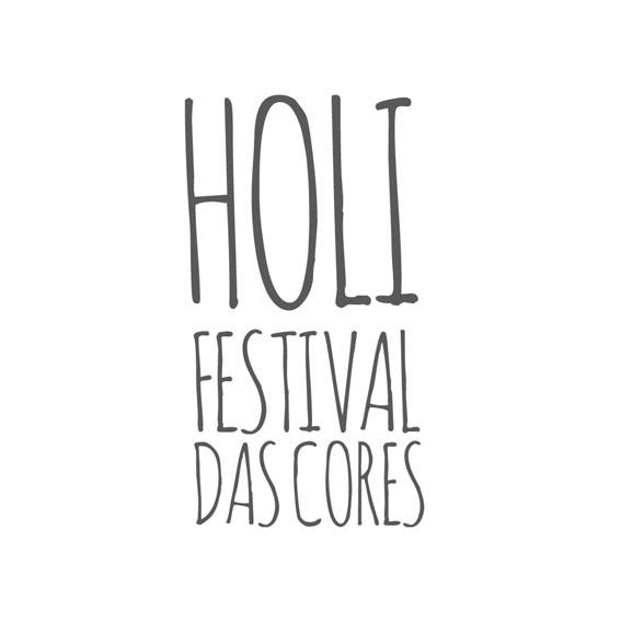 HOLI FESTIVAL DAS CORES  Evento indiano que celebra a chegada da estação das cores, com yoga e meditação, ritmos,músicas típicas e pó colorido. A última edição reuniu 25.000 pessoas no Parque Ibirapuera.