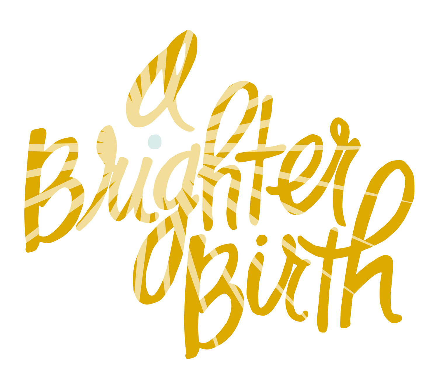 A Brighter Birth