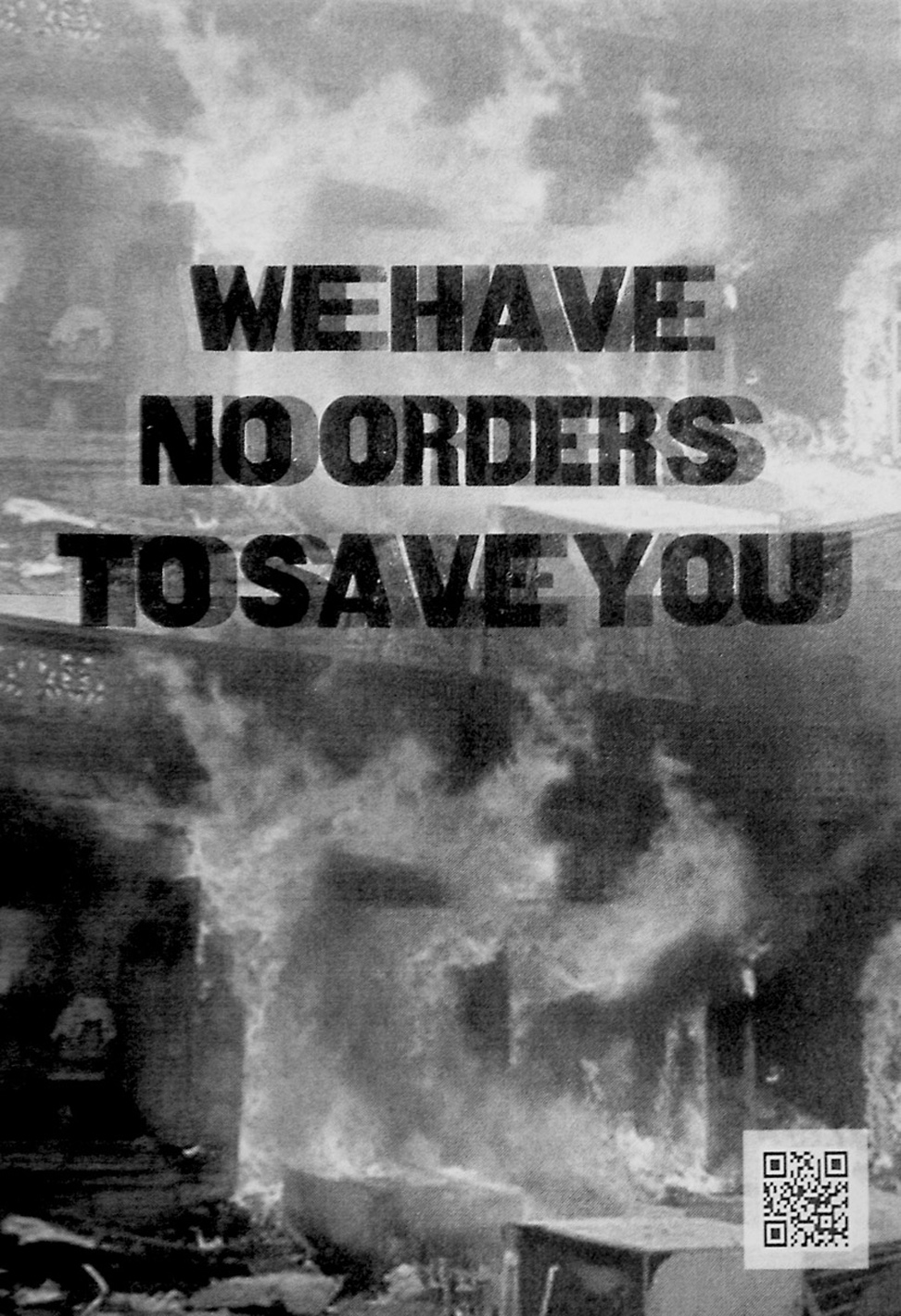 We have no orders to save you