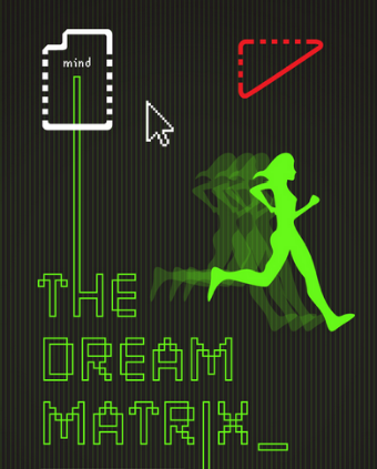 The Dream Matrix