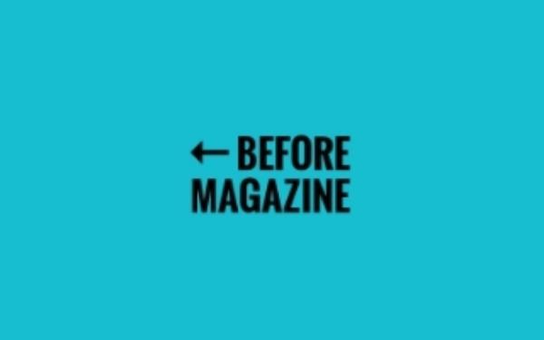 Before Magazine