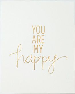you are my happy stay + co print
