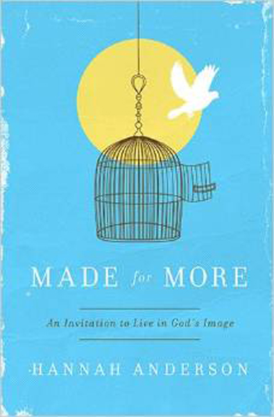 Made for More by Hannah Anderson