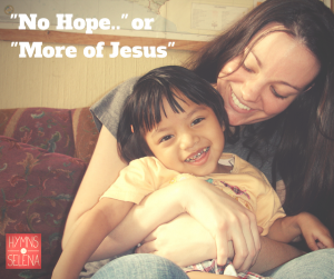 No Hope or More of Jesus Blog Pic