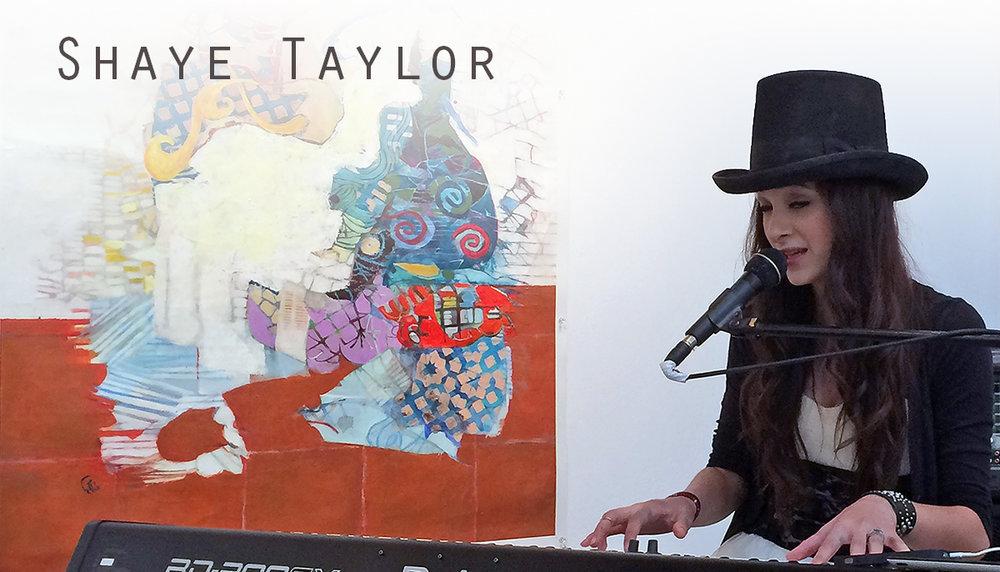 EVENT 1: SHAYE TAYLOR