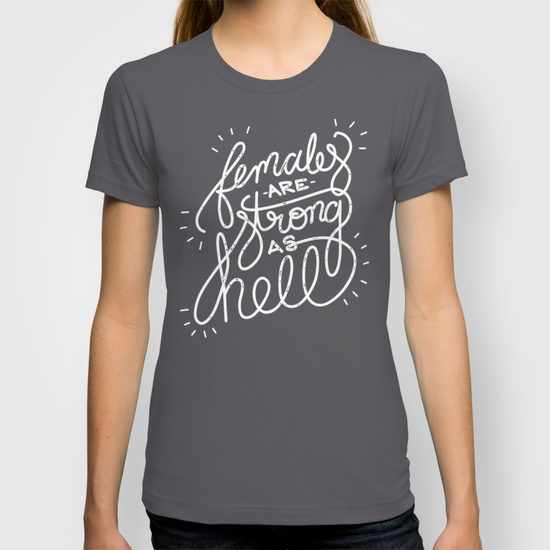 Females Are Strong womens tee.jpg