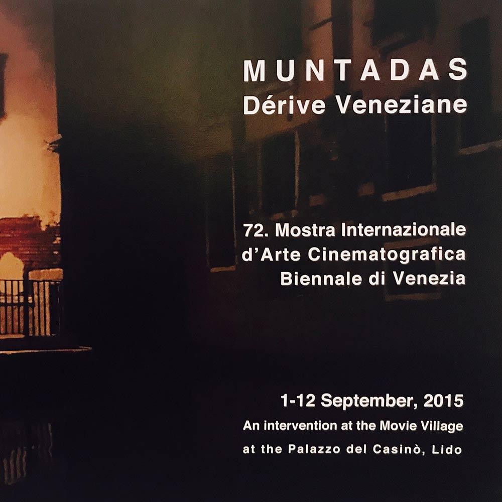 FILM DÉRIVE VENEZIANE, DE ANTONI MUNTADAS - FESTIVAL DE CINE DE VENECIA |   presentación film y prensa