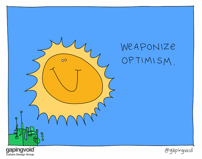2. Weaponize Optimism.jpg