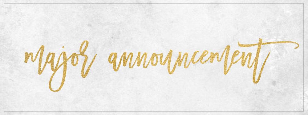major announcement.jpg