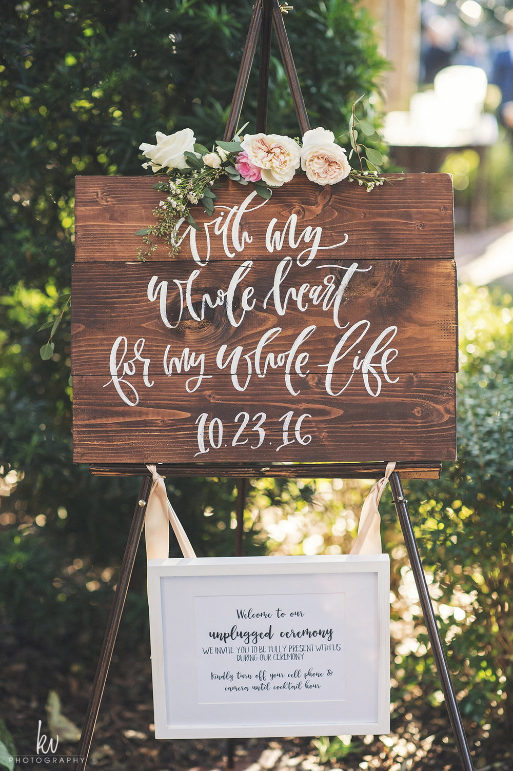 With my whole heart for my whole life 10.23.16, calligraphy wedding signage