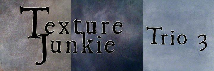 Texture Junkie Trio 3