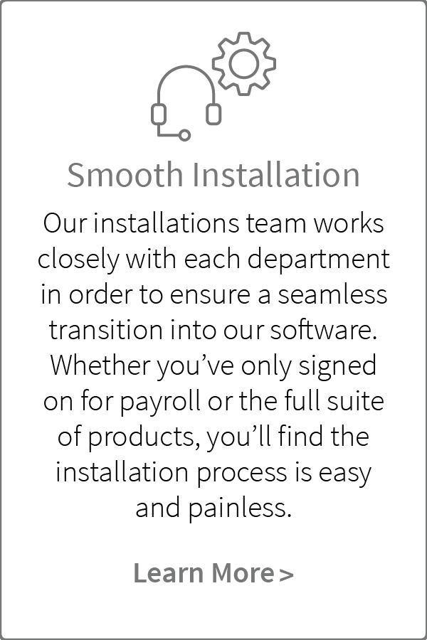 Dominion has a smooth installation system in place to install your employees into Dominion's software.