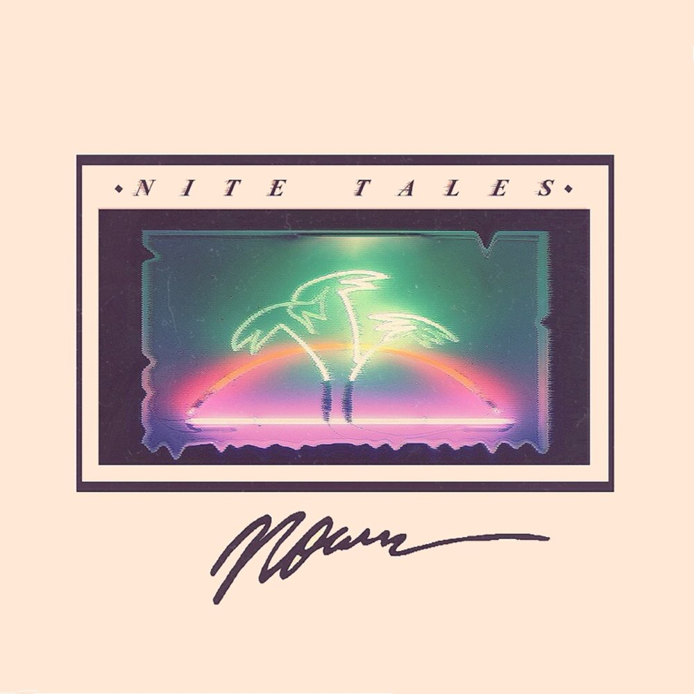 Artist: Noirre Album: Nite Tales Release Date: June 10, 2014 (C) 2014 Pool Swimmer Records