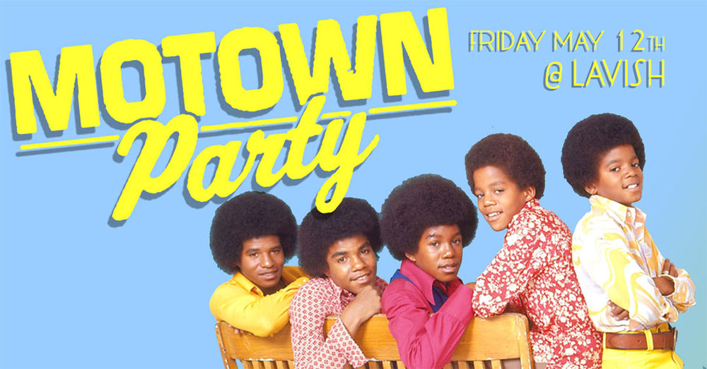 FB EVENT: https://www.facebook.com/events/414925088866443/ The ORIGINAL & BEST Motown & soul party in London returns at a BRAND NEW VENUE for us: LAVISH!  We got an AMAZING sound system that'll put that smooth soul sound to put the spring in your step We got a GIANT video screen for our NEW & IMPROVED visuals on to get you movin' and groovin' Expect to hear old favourites and rare grooves from the likes of Stevie Wonder, Diana Ross & The Supremes, Jackson 5, Marvin Gaye, Smokey Robinson & The Miracles, The Four Tops, The Temptations, and whatever else we feel like playing. Motown Party Friday May 12th LAVISH | 238 Dundas St. 10pm | 19+ | $5 adv tickets: http://bit.ly/2ooNTjm *********************************************** Post any special song requests to the event wall before the party. Let us know if it's your Birthday! Motown Party: London is brought to you by Good Kids (Toronto)  Follow us Like // Motown Party: London Twitter // @theMotownParty Instagram // @theMotownParty #MotownPartyLondon