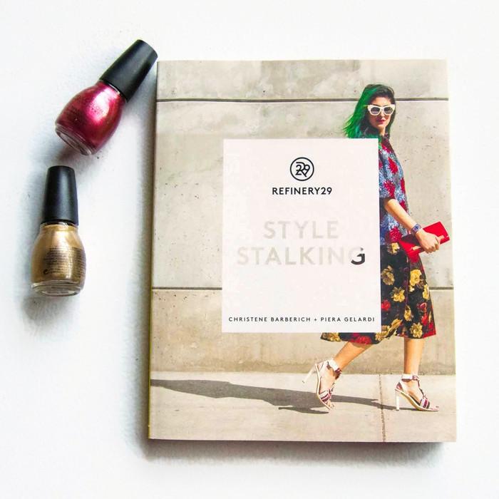 Refinery29: Style Stalking     byPiera Gelardi &Christene Barberich