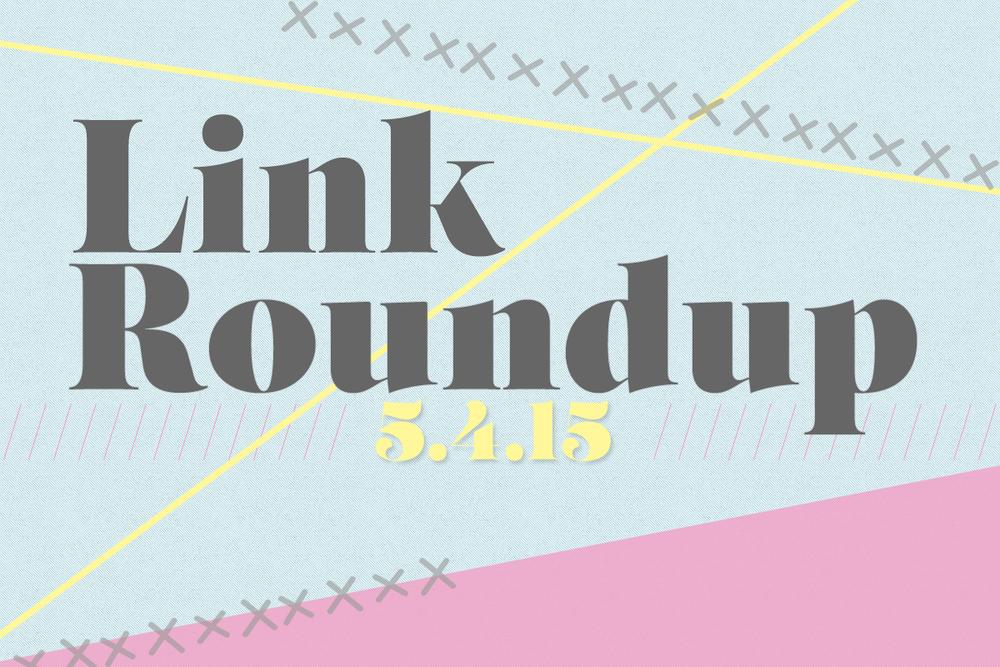 link_round_up_5_4_15