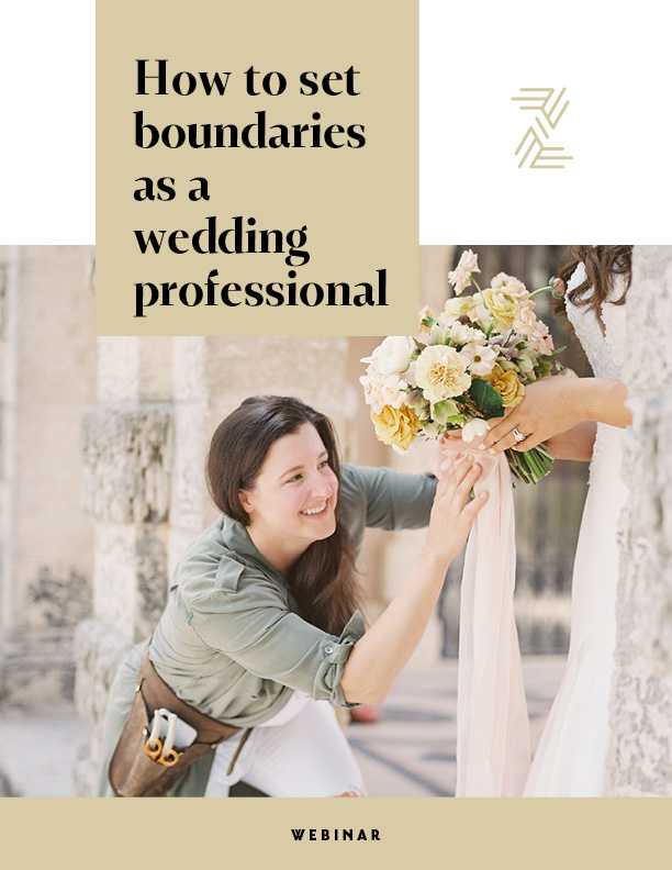 Jessica Zimmerman | How to Set Boundaries as a Wedding Professional