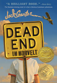 "DEAD END IN NORVELT by Jack Gantos    ""I lifted my binoculars back toward the movie.""    read 8/28/14"