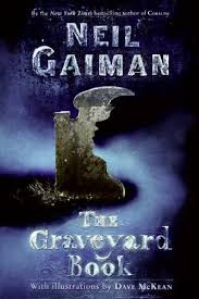 "THE GRAVEYARD BOOK by Neil Gaiman    ""There was a hand in the darkness, and it held a knife.""    read 7/24/14"