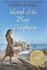 "ISLAND OF THE BLUE DOLPHIN by Scott O'Dell    ""But Ramo's eyes missed little in the world. They were black like a lizard's and very large and, like the eyes of a lizard, could sometimes look sleepy. This was the time when they saw the most.""    read 6/6/14"