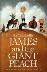 "JAMES AND THE GIANT PEACH by Roald Dahl    ""'Crocodile tongues!' he cried. 'One thousand long slimy crocodile tongues boiled up in the skull of a dead witch for twenty days and nights with the eyeballs of a lizard! Add the fingers of a young monkey, the gizzard of a pig, the beak of a green parrot, the juice of a porcupine, and three spoonfuls of sugar. Stew for another week, and then let the moon do the rest!'""    read 2/11/14"
