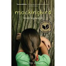 "MOCKINGBIRD by Kathryn Erskine    ""It looks like a one-winged bird crouching in the corner of our living room.""    read 12/20/14"