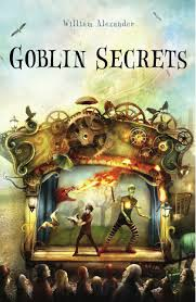 "GOBLIN SECRETS by William Alexander    ""There was a kind of fish that swam in Southside dust, and a kind of bird that fished with their long beaks in the dust dunes.""    read 12/30/14"