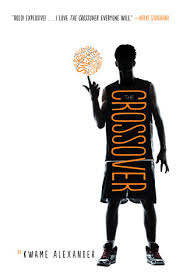"THE CROSSOVER   by Kwame Alexander    ""Never let anyone lower your goals. Others' expectations of you are determined by their limitations of life. The sky is your limit, sons.""    read 2/27/15"
