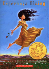 "ESPERANZA RISING by Pam Munoz Ryan    ""Did you know that when you lie down on the land, you can feel it breathe? You can feel its heart beating?""    read 6/15/16"