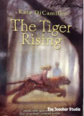 "THE TIGER RISING by Kate DiCamillo    ""That morning, after he discovered the tiger, Rob went and stood under the Kentucky Star Motel sign and waited for the school bus just like it was any other day.""    read 10/30/15"