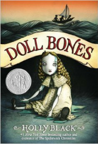 "DOLL BONES by Holly Black    ""Poppy set down one of the mermaid dolls close to the stretch of asphalt road that represented the Blackest Sea.""    read 9/23/16"