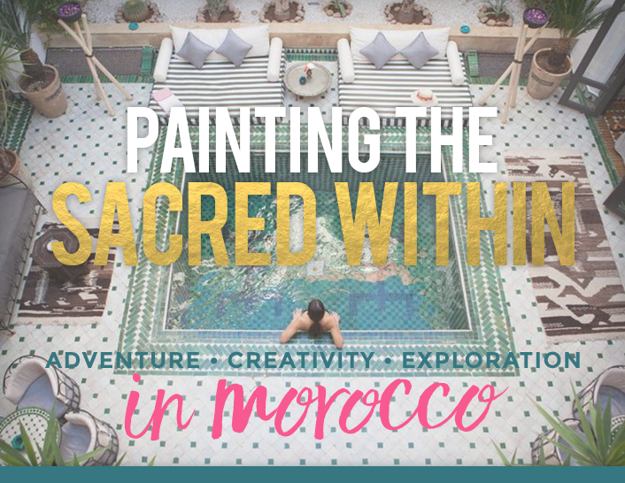 Morocco painting retreat with Faith Evans-Sills and Mati Rose McDonough