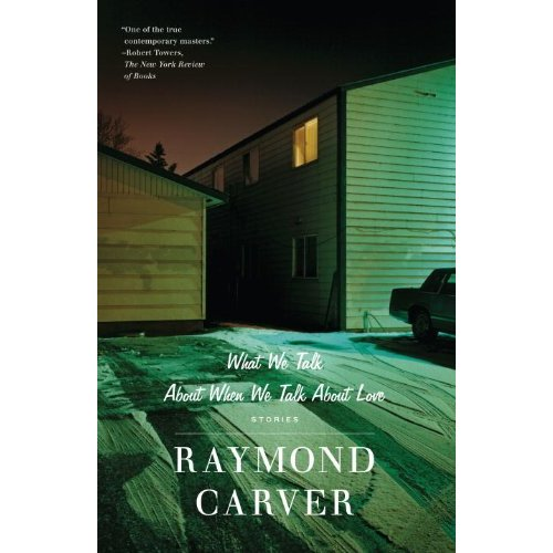 What We Talk About When We Talk About Love    by Raymond Carver   cover photo by Todd Hido   (I love Raymond Carver, I adore the title of this book, and I am obsessed with Todd Hido's photographs.  Perfection.)