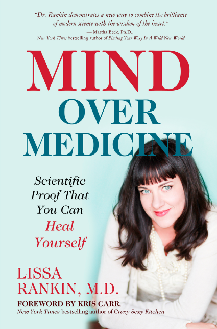 Melissa discusses this book she's read, and loves, called Mind Over Medicine