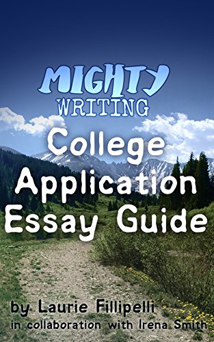 Mighty Writing: A College Application Essay Guide - I'm pleased to announce the completion of Mighty Writing: The College Application Essay Guide, in collaboration with author, editor, and long-time colleague Laurie Filipelli. The book distills three decades of our combined experience as writers, teachers, and editors in guiding students through crafting their most compelling and heartfelt stories.