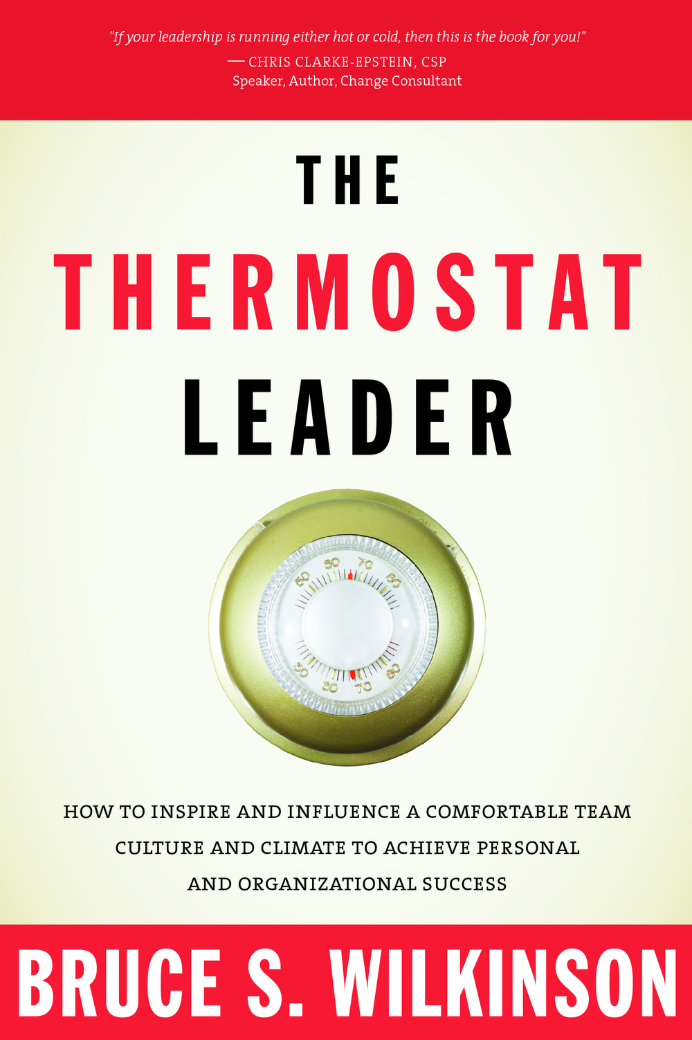 The Termostat Leader, Bruce Wilkinson