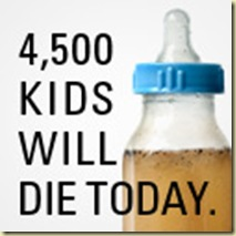 ACCORDING TO UNESCO 4,500 CHILDREN ARE DYING PER DAY FROM UNCLEAN WATER AND 1 MILLION SIX HUNDRED THOUSAND ARE DYING PER YEAR FROM THIS DEADLY WATER, WITH YOUR SUPPORT WE CAN STOP THIS!