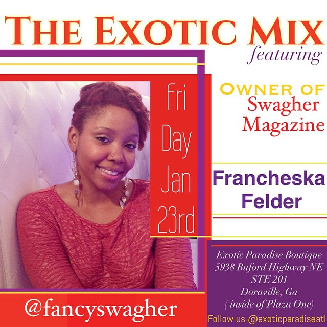 please Support The Beautiful Francheska Felder, Owner Of Swagher Magazine.