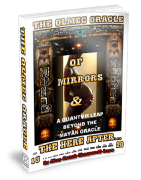 OLMEC ORACLE OF MIRRORS BY; KING EL REY HARDCOPY AVAILBLE Over 500 Pages