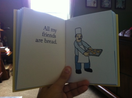 all my friends are bread.jpg