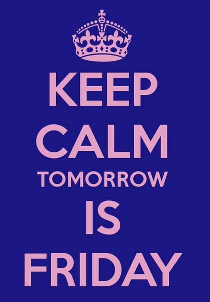 keep-calm-tomorrow-is-friday-.jpg