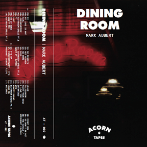 Dining Room  Acorn Tapes, 2014