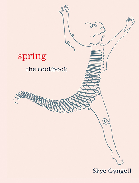 Spring The Cookbook - Skye Gyngell