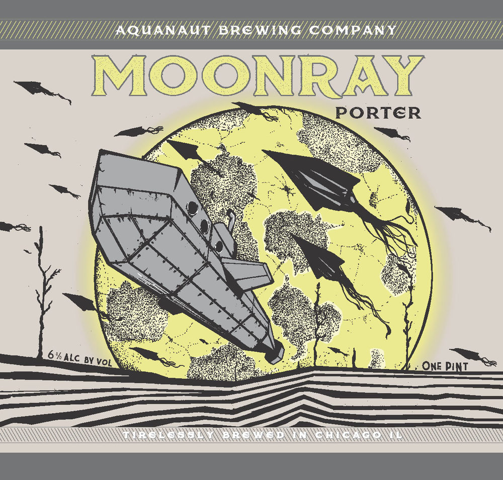"""""""MoonRay"""" Robust Porter 6% A.B.V. Robust Porter dark as the night sky and deep as the outermost galaxies. Pleasant aromas of dark smoky grains, molasses and chocolate guide the way to a creamy full bodied blend"""