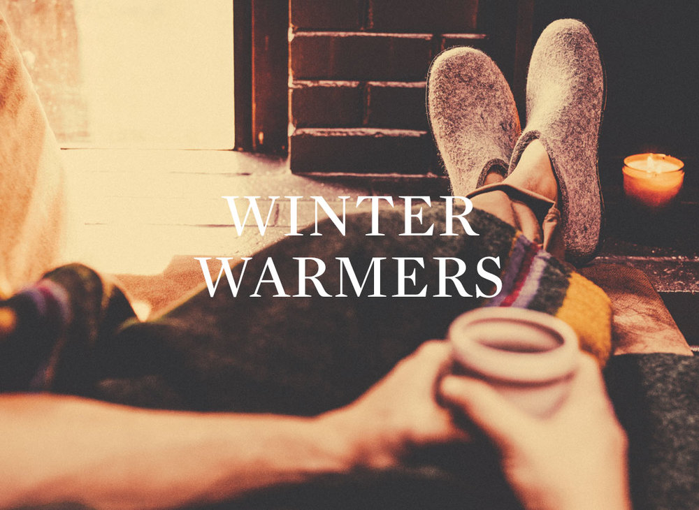 Winter Warmers (Starting at: $15+)